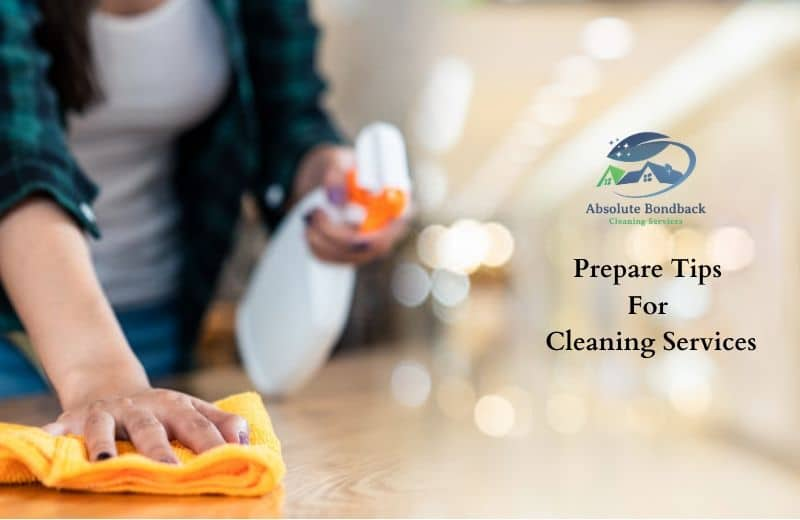 Prepare Tips for the Cleaning Service